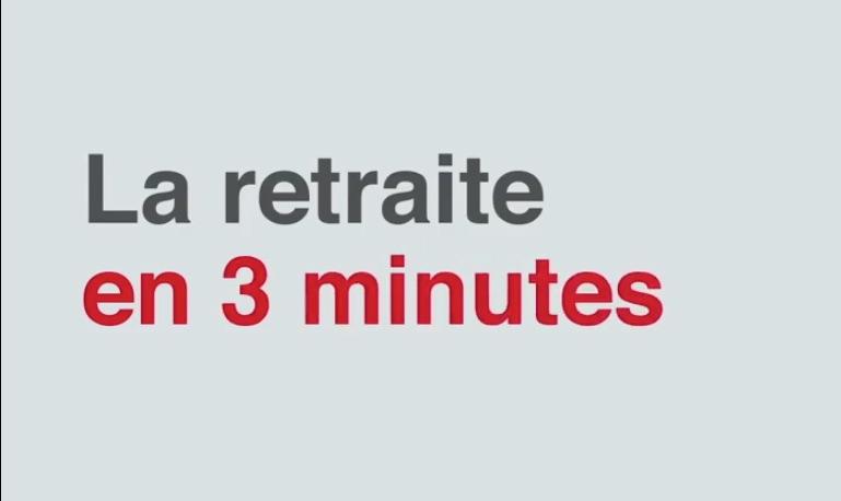 Les retraites en 3 minutes