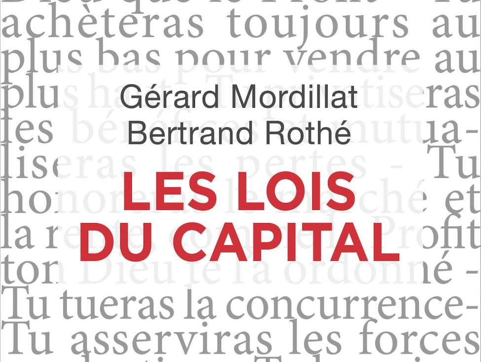 « Les lois du capital » : le livre qui décrypte le capitalisme