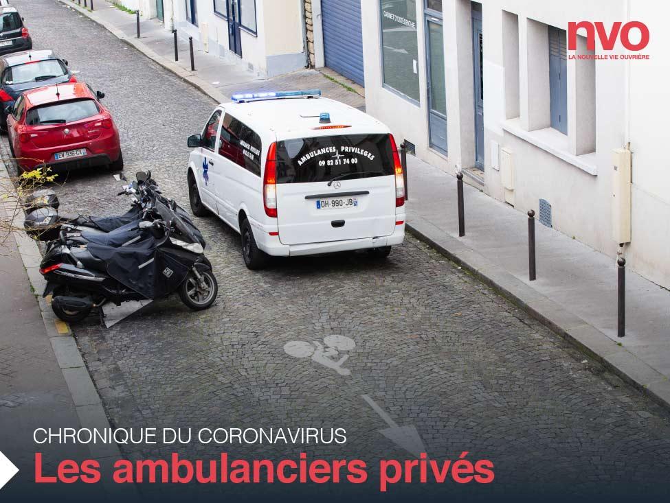 Chroniques du coronavirus : les ambulanciers privés au chômage partiel