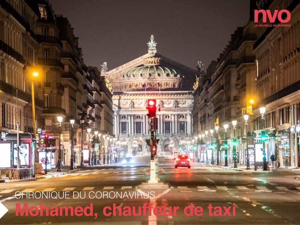 Chroniques du coronavirus : Mohamed, chauffeur de taxi dans Paris confinée