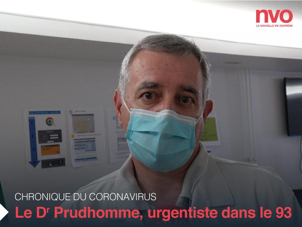 Chroniques du coronavirus : interview du docteur Prudhomme urgentiste en Seine-Saint-Denis
