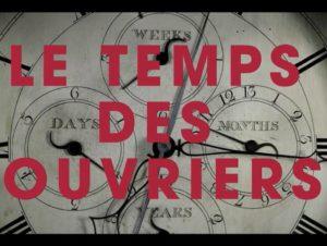 Une mini-série documentaire retrace « Le Temps des ouvriers »