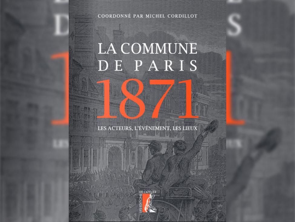 Une somme sur l'histoire de la Commune de Paris à découvrir