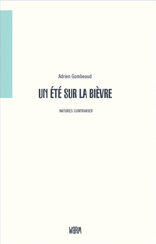 Couverture du livre «Un été sur la Bièvre» NVO - La Nouvelle Vie Ouvrière, le magazine des militants de la CGT