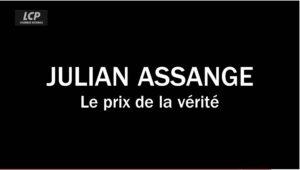 « Julian Assange, le prix de la vérité », un documentaire à revoir sur LCP